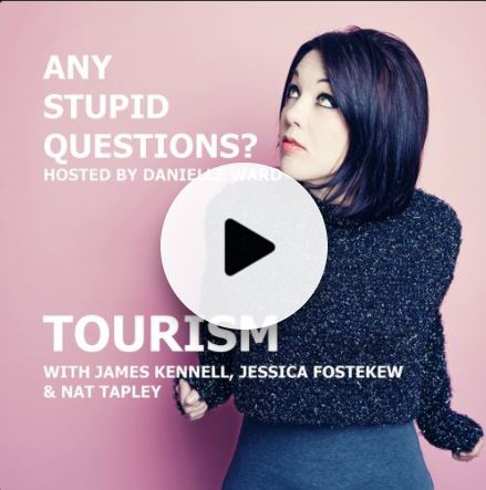 Any Stupid Questions About…Tourism: Podcast